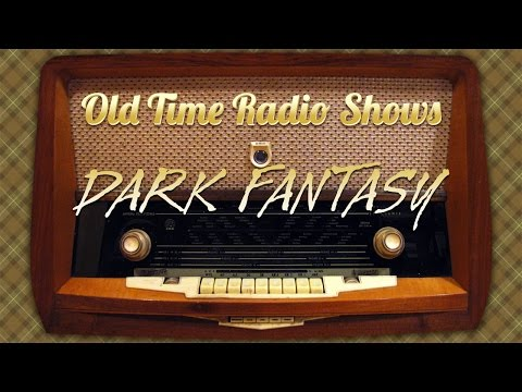 Old Time Radio s  Dark tasy: The Man Who Came Back 1941