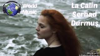 La Calin - Serhad Durmush (mp3 version)