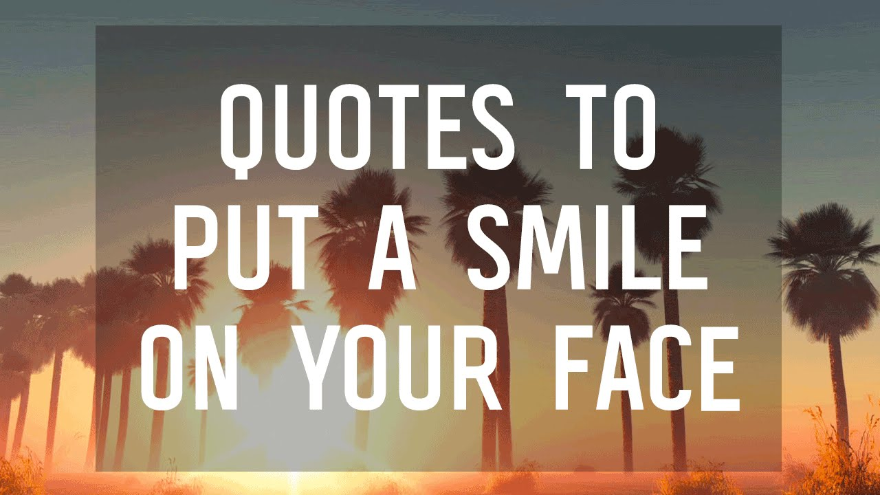 Quotes That Will Make You Smile : YA Quotes That Will Make You Smile - YouTube