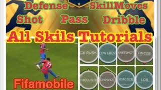 Fifamobile19, All Skill Tutorials & Tip & Tricks, Skill Moves, Shot, Pass, Dribble, defense