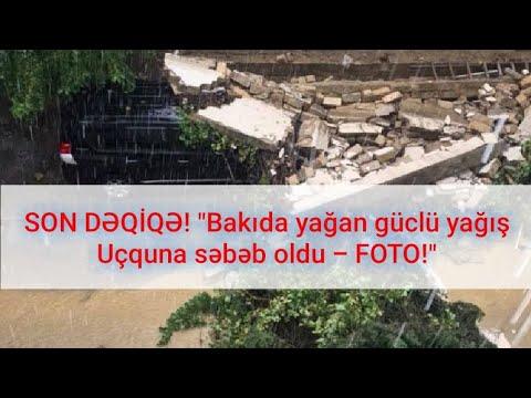 """SON DƏQİQƏ! """"Bakıda Güclü Yağış Dağıntılara Səbəb Oldu - FOTO!""""_23.09.2018"""