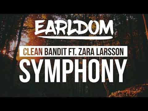 Clean Bandit - Symphony ( Earldom Remix )