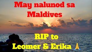 May nalunod sa Maldives 😱! Hindi na safe dito?!