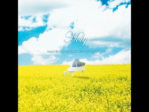 【Angel Beats!】 Brave Song -Piano Arrange Ver.- (Holy)
