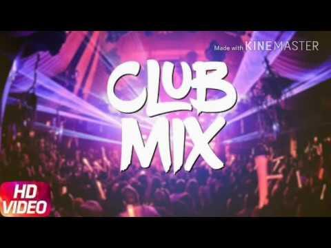 PUNJABI CLUB Mix Songs 2018 dj party remix mashup smashup