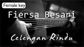 [3.56 MB] Celengan Rindu - Fiersa Besari Female Key ( Acoustic Karaoke )