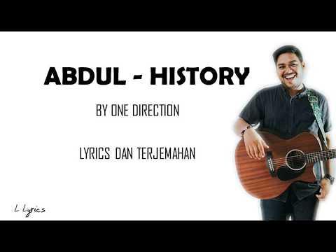 ABDUL - HISTORY - LIRIK DAN TERJEMAHAN