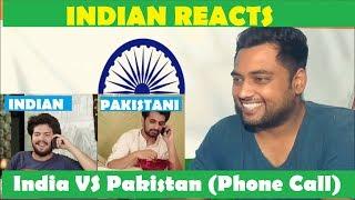 Indian reacts | india vs pakistan | indian calling a pakistani (odf)|