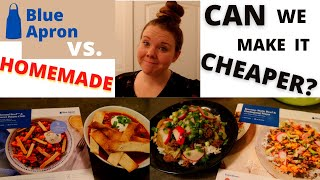 Is BLUE APRON WORTH the $$$? Blue Apron vs. Homemade / Can I make it for cheaper??