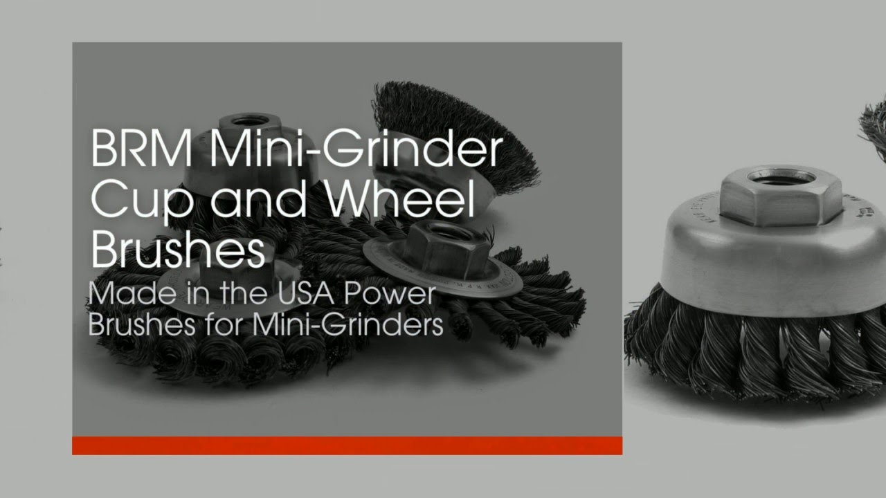 BRM Mini Grinder Cup and Wheel Brushes – Made in the USA - YouTube