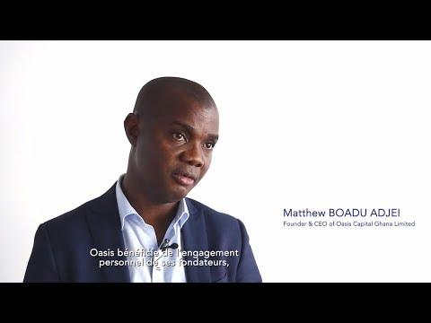 Interview / Trois questions à Matthew Boadu Adjei, Fondateur d'Oasis Capital Ghana Limited