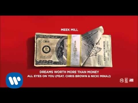Meek Mill - All Eyes On You Feat. Chris Brown & Nicki Minaj (Official Audio) Thumbnail image
