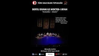 ODTÜ THBT Dertli Divani ile Mekteb-i İrfan