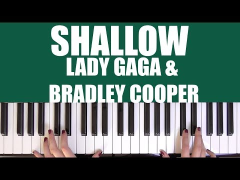 HOW TO PLAY: SHALLOW - LADY GAGA & BRADLEY COOPER