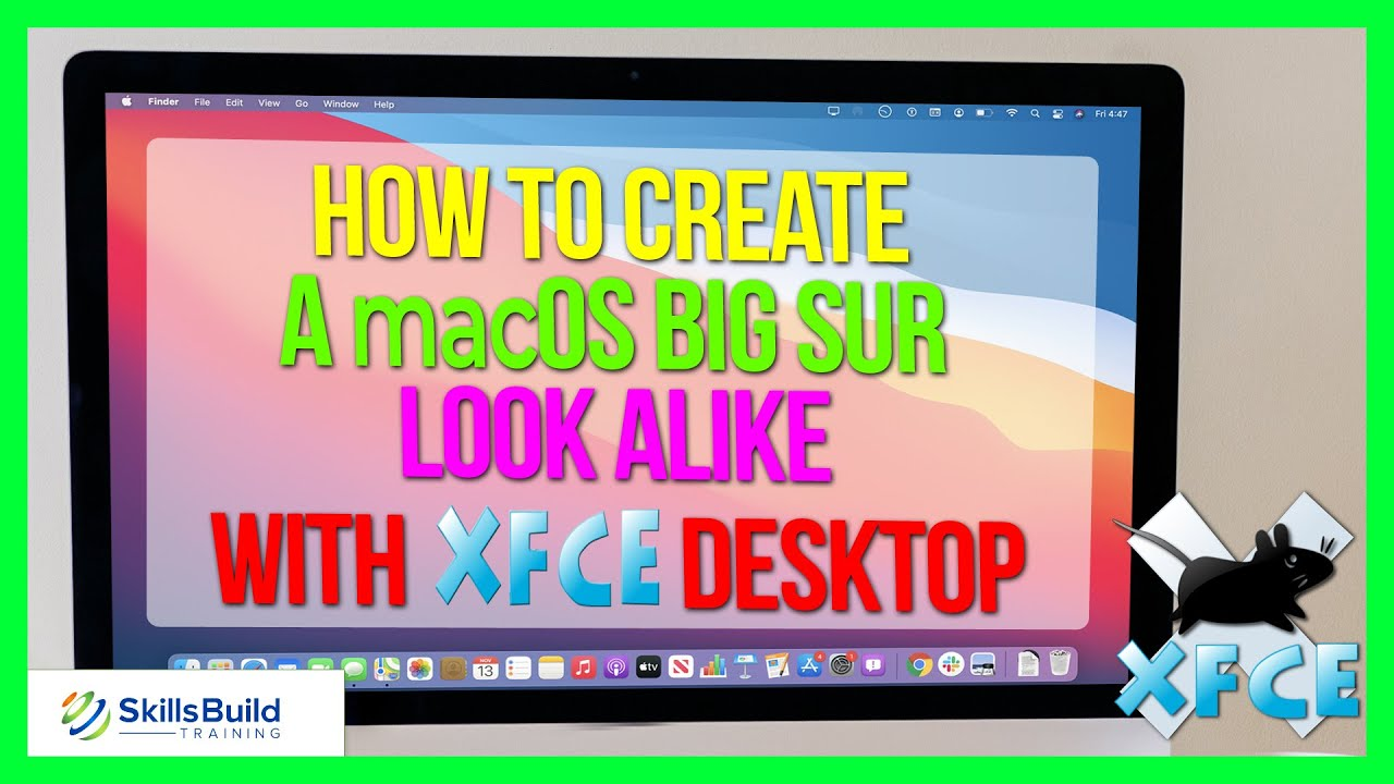 🔥 How to Create a macOS Big Sur Look Alike with Xfce Desktop