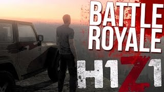 H1Z1 Battle Royale Gameplay - KICKING ASS! (Top Placement) - H1Z1 Gameplay Highlights BattleRoyale