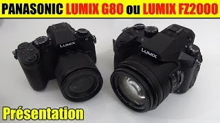 panasonic lumix fz2000 g80 présentation test différence fz2500 fzh1 g85 g81