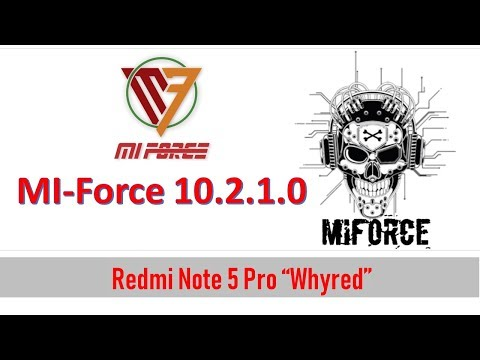 Stable] MI-Force 10 2 1 0 for Redmi Note 5 Pro | How to Install ROM