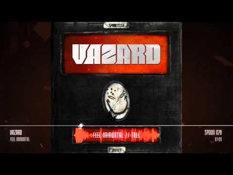Vazard - Feel Immortal [SPOON 078]