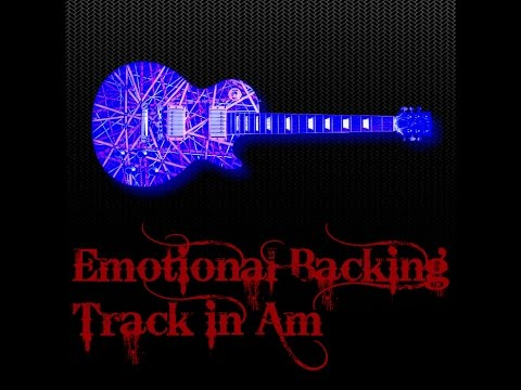 Emotional Backing Track in Am (90bpm)