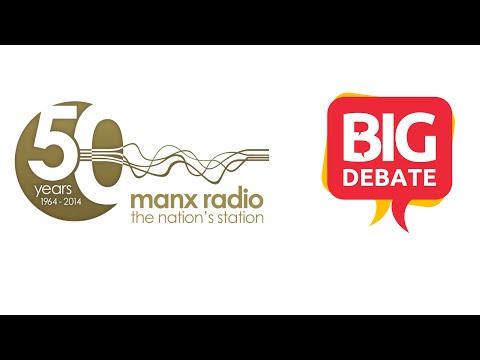 The Big Debate - Manx Radio's Sunday Opinion