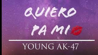 Te quiero pa mi-Young Ak47 (Prod.Movement Records)