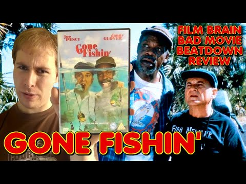 Bad Movie Beatdown: Gone Fishin' (REVIEW)