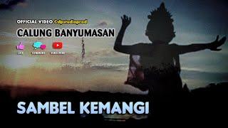 SAMBEL KEMANGI ~ Lengger Banyumasan ; Gending Calung Campursari Jawa @dpstudioprod [Official Video]