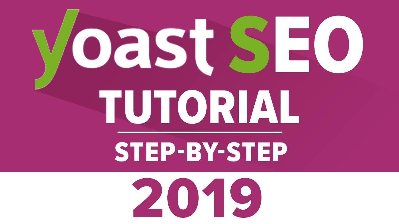 Yoast Seo Tutorial 2019 - How To Setup Yoast SEO Plugin - WordPress SEO By Yoast