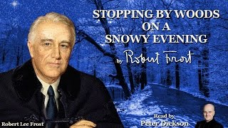 Stopping by Woods on a Snowy Evening by Robert Frost - Read by Peter Dickson
