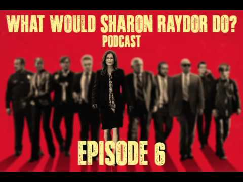 'What Would Sharon Raydor Do'  Podcast 6  Mary McDonnell w Guest Host Kathe Mazur