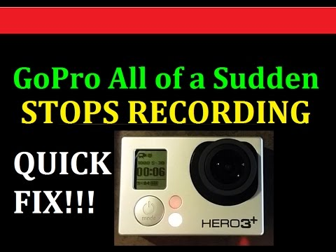 GoPro Hero 3 All of a Sudden Stops Recording - Quick Fix