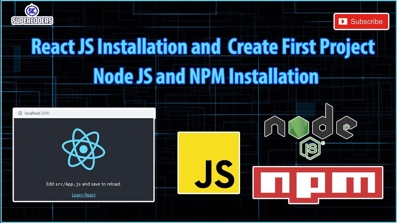 React JS Installation | Create Project React JS | How to Install Node JS for React JS Development