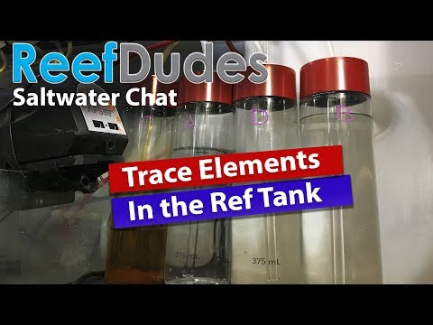 Trace Elements in the Reef Tank - ReefDudes Saltwater Reef Chat