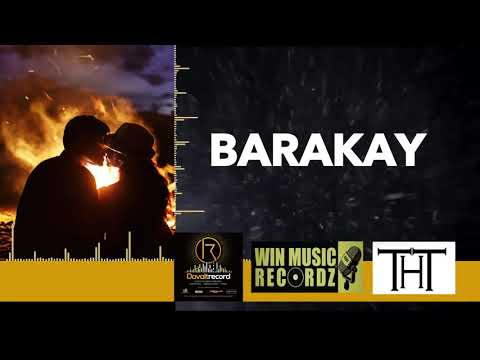 THT - BARAKAY (VIDEO LYRICS 2019)