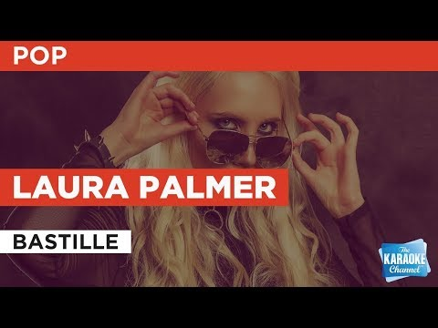 """Laura Palmer in the Style of """"Bastille"""" with lyrics (no lead vocal) karaoke video"""