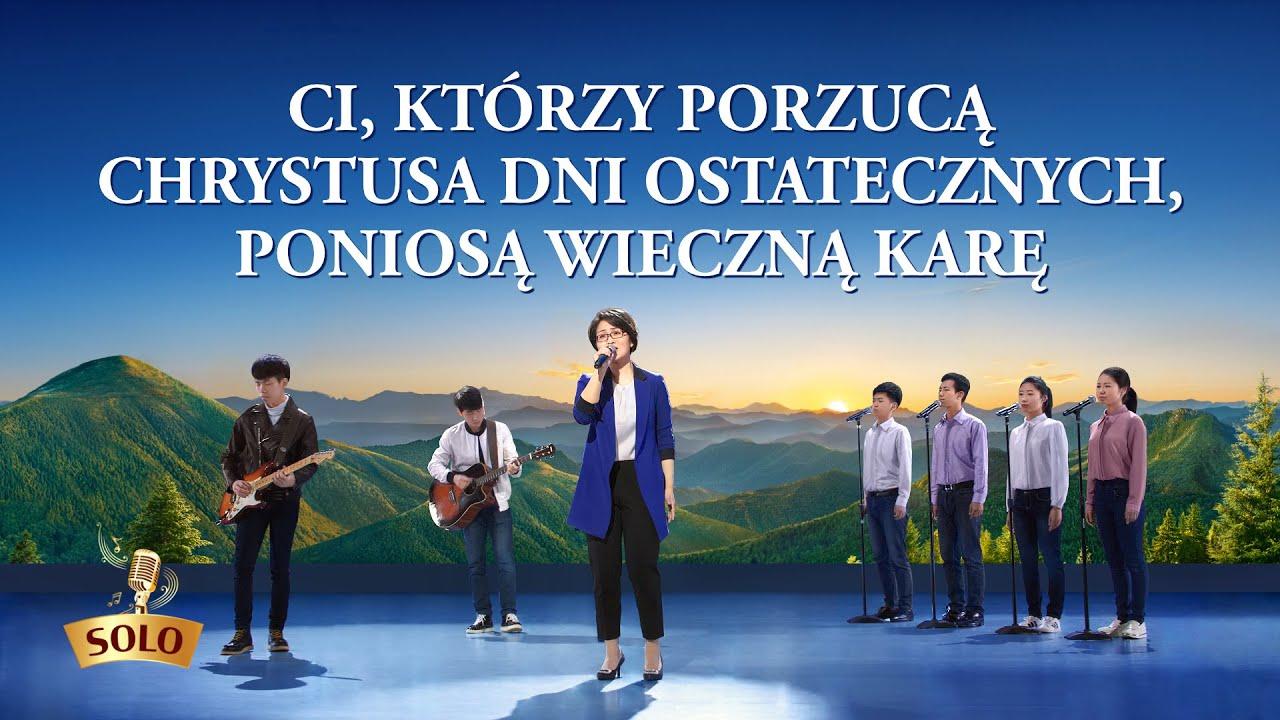 """Muzyka chrześcijańska """"Ci, którzy porzucą Chrystusa dni ostatecznych, poniosą wieczną karę"""""""