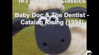 Baby Doc & The Dentist - Catalan Rising (1994)