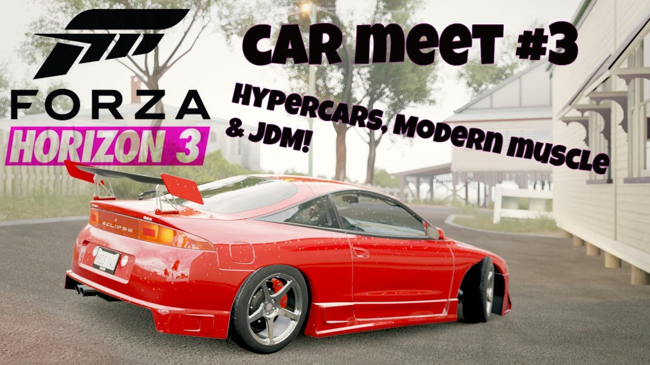 Forza Horizon Car Meet Hypercars Modern Muscle Cruise Jdm