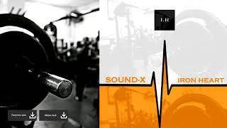 Sound-X - Iron Heart (Release from IMPULSIVITY RECORDS)
