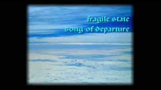 fragile state - song of departure