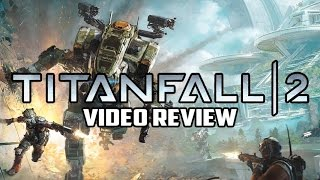 Titanfall 2 PC Game Review