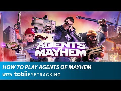 How to Play Agents of Mayhem with Tobii Eye Tracking