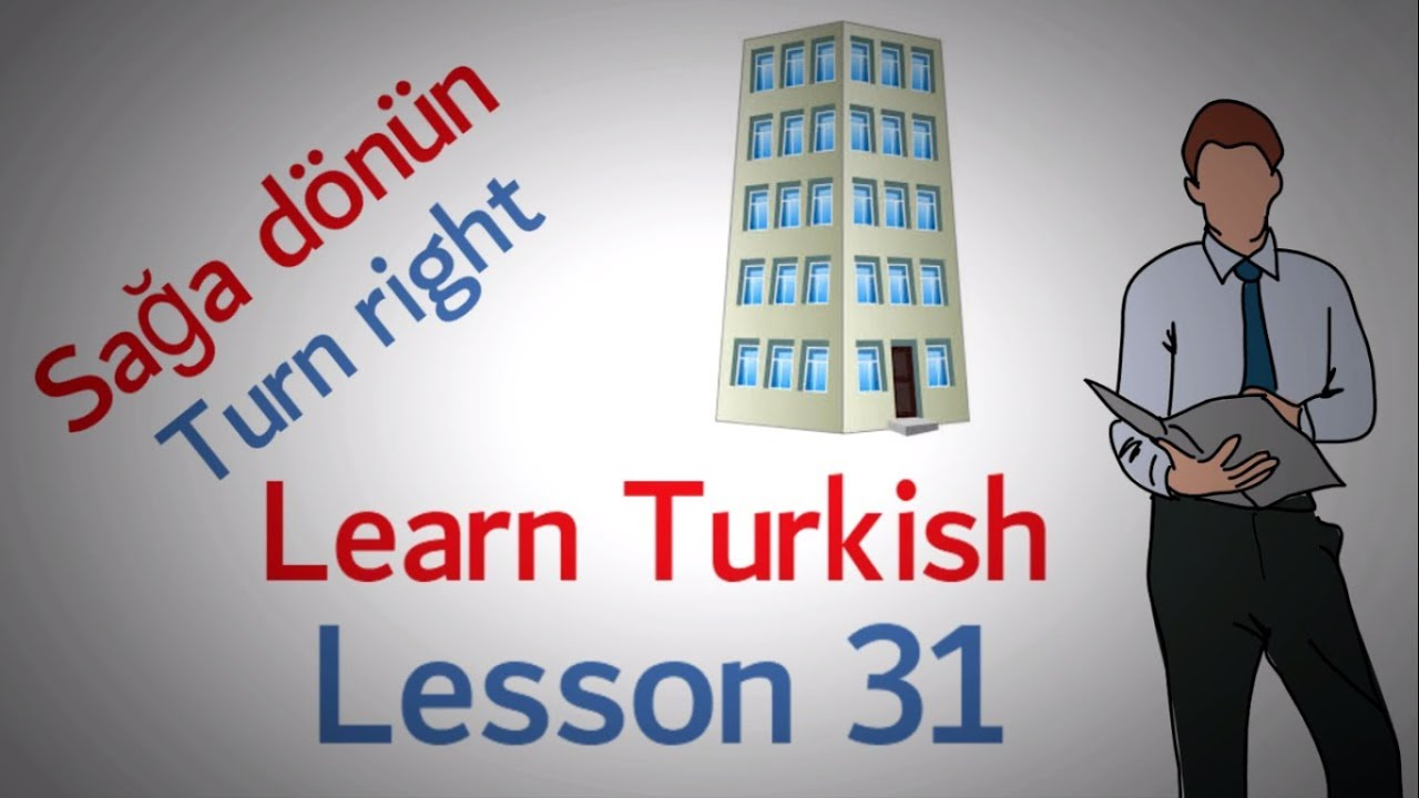 Learn Turkish Lesson 31 - Direction Phrases (Last Part)