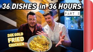 36 DISHES in 36 HOURS | Dubai Food Challenge (Part 2 of 2) #Ad