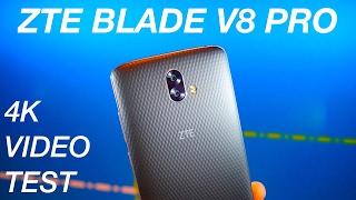 ZTE Blade V8 Pro [4K VIDEO TEST]