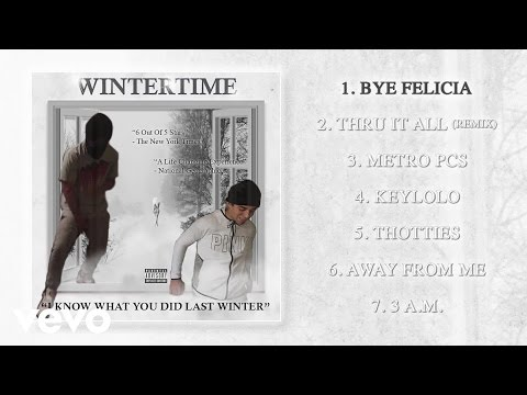 Wintertime - Bye Felicia (Audio)
