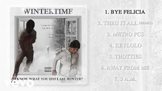 Wintertime - Bye Felicia (Audio)