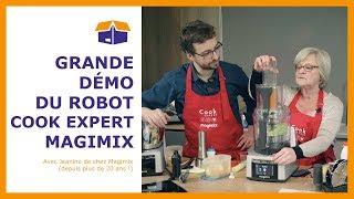 Démonstration du Cook Expert Magimix 18900B avec Jeanine de chez Magimix et Thomas de chez Defitec