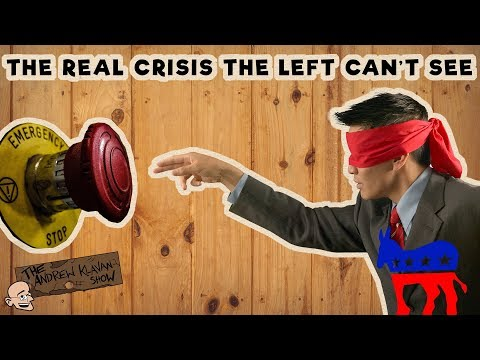 The Real Crisis the Left Can't See   The Andrew Klavan Show Ep. 466